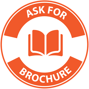 ask for brochure
